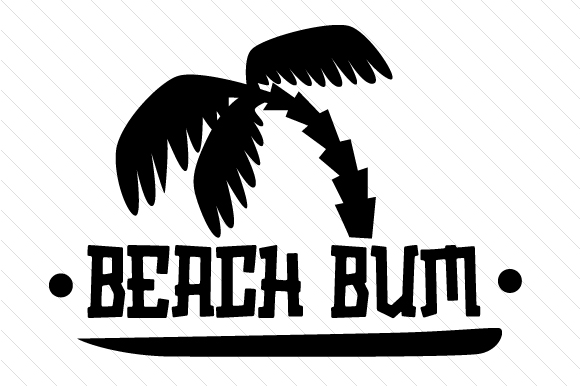 Download Free Beach Bum Svg Cut File By Creative Fabrica Crafts Creative Fabrica SVG Cut Files