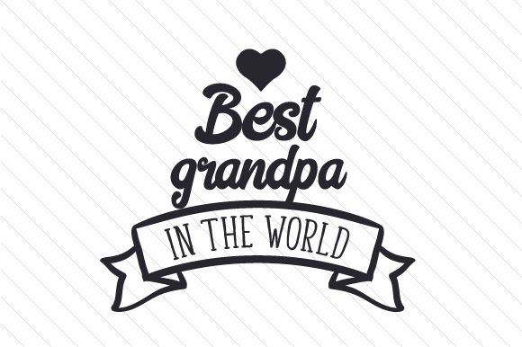 Download Free Best Grandpa In The World Svg Cut File By Creative Fabrica for Cricut Explore, Silhouette and other cutting machines.