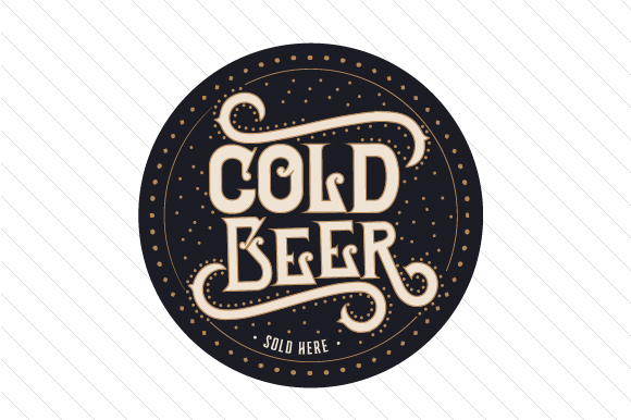 Download Free Cold Beer Sold Here Svg Cut File By Creative Fabrica Crafts SVG Cut Files