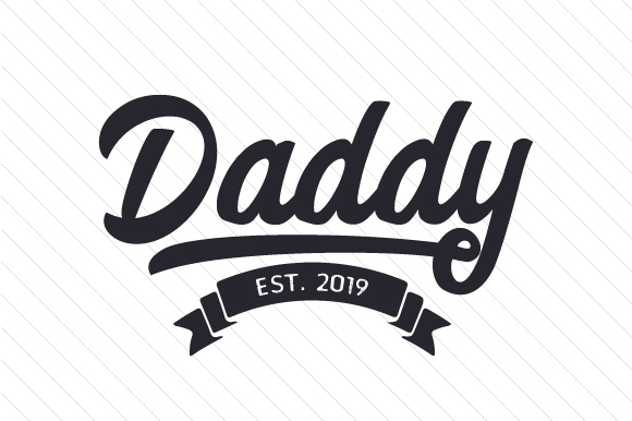 Daddy Est 20XX Family Craft Cut File By Creative Fabrica Crafts - Image 3