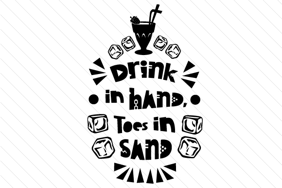 Download Free Drink In Hand Toes In Sand Svg Cut File By Creative Fabrica for Cricut Explore, Silhouette and other cutting machines.