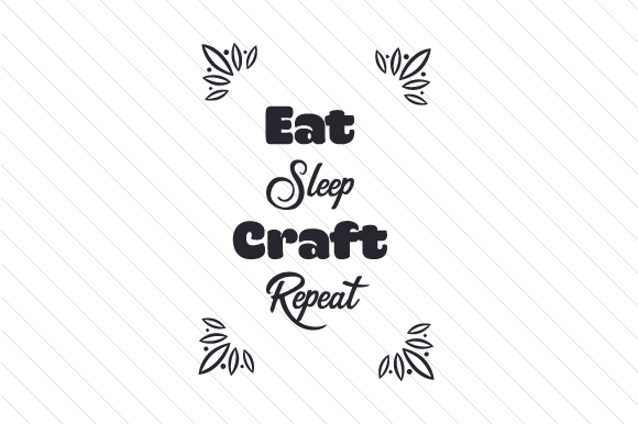 Download Free Eat Sleep Craft Repeat Svg Cut File By Creative Fabrica Crafts for Cricut Explore, Silhouette and other cutting machines.
