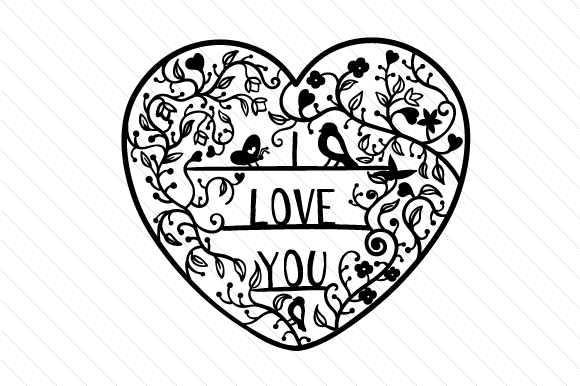 I Love You - Intricate Floral Cut Intricate cuts Craft Cut File By Creative Fabrica Crafts