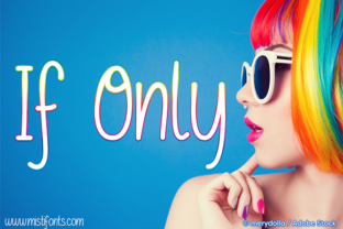 If Only Font By Misti
