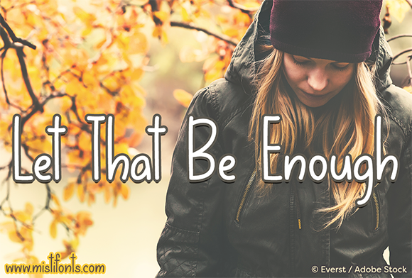 Print on Demand: Let That Be Enough Script & Handwritten Font By Misti - Image 1