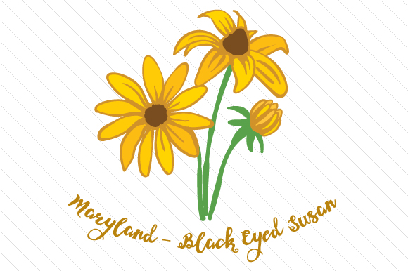 State Flower: Maryland Black Eyed Susan State Flowers Craft Cut File By Creative Fabrica Crafts