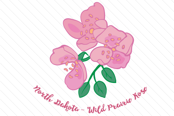 State Flower: North Dakota Wild Prairie Rose State Flowers Craft Cut File By Creative Fabrica Crafts