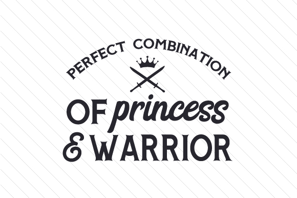 Download Free Perfect Combination Of Princess Warrior Svg Cut File By for Cricut Explore, Silhouette and other cutting machines.