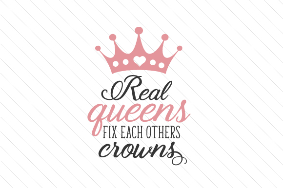 Real Queens Fix Each Others Crowns Craft Design By Creative Fabrica Crafts