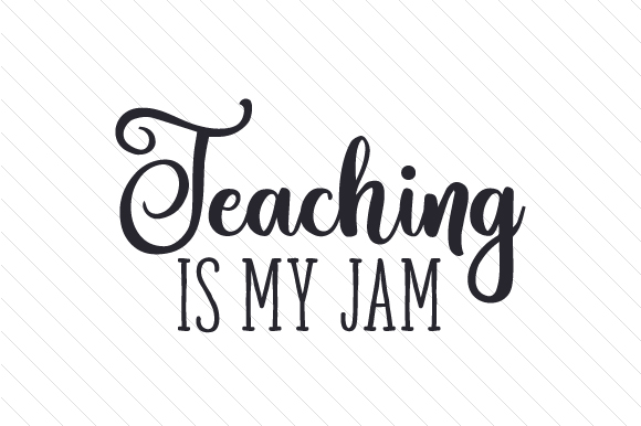 Download Free Teaching Is My Jam Svg Cut File By Creative Fabrica Crafts for Cricut Explore, Silhouette and other cutting machines.