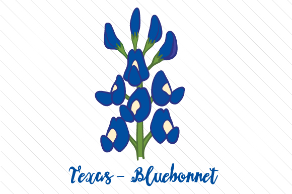 State Flower: Texas Bluebonnet State Flowers Craft Cut File By Creative Fabrica Crafts
