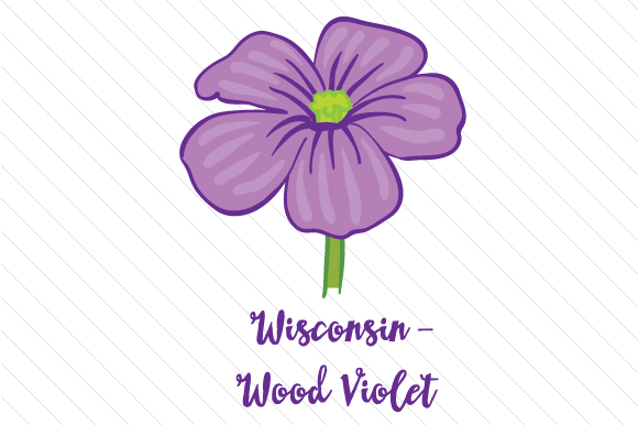 State Flower: Wisconsin Wood Violet State Flowers Craft Cut File By Creative Fabrica Crafts
