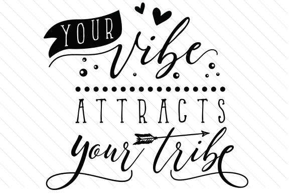 Download Free Your Vibe Attracts Your Tribe Svg Cut File By Creative Fabrica for Cricut Explore, Silhouette and other cutting machines.