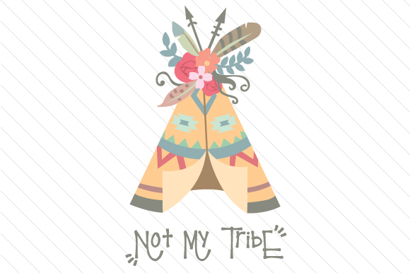 Download Free Not My Tribe Svg Cut File By Creative Fabrica Crafts Creative for Cricut Explore, Silhouette and other cutting machines.