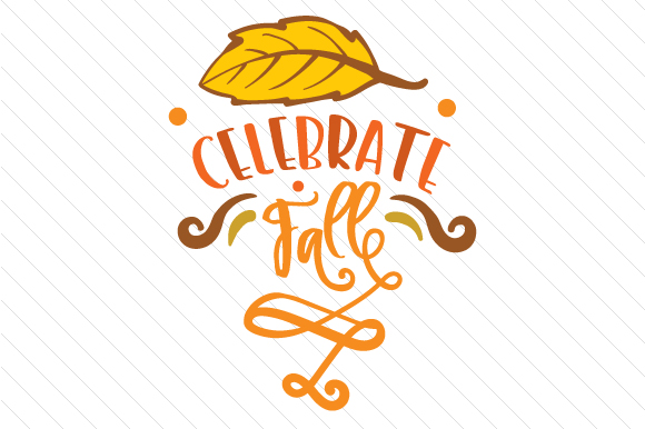 Celebrate Fall Herbst Plotterdatei von Creative Fabrica Crafts