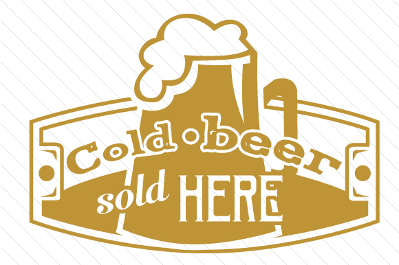 Cold Beer Sold Here Food & Drinks Craft Cut File By Creative Fabrica Crafts