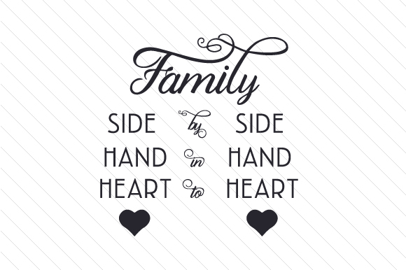 Download Free Family Side By Side Hand In Hand Heart To Heart Svg Cut File By for Cricut Explore, Silhouette and other cutting machines.