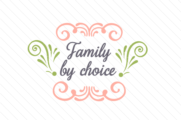 Family by Choice Adoption Craft Cut File By Creative Fabrica Crafts - Image 1