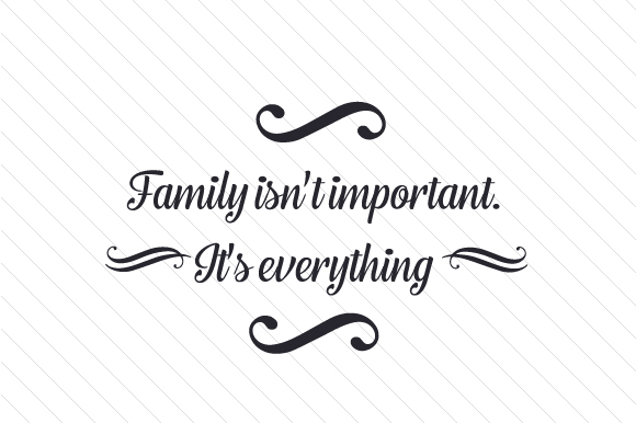 Download Free Family Isn T Important It S Everything Svg Cut File By Creative for Cricut Explore, Silhouette and other cutting machines.