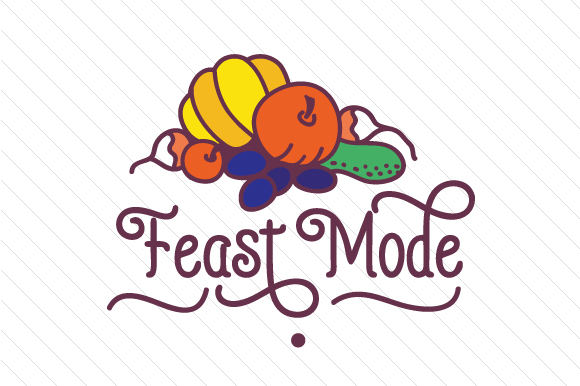 Feast Mode Thanksgiving Craft Cut File By Creative Fabrica Crafts