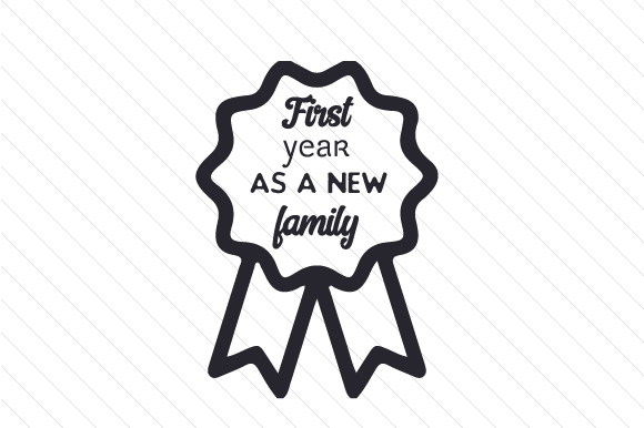 First Year As a New Family Step Family Craft Cut File By Creative Fabrica Crafts