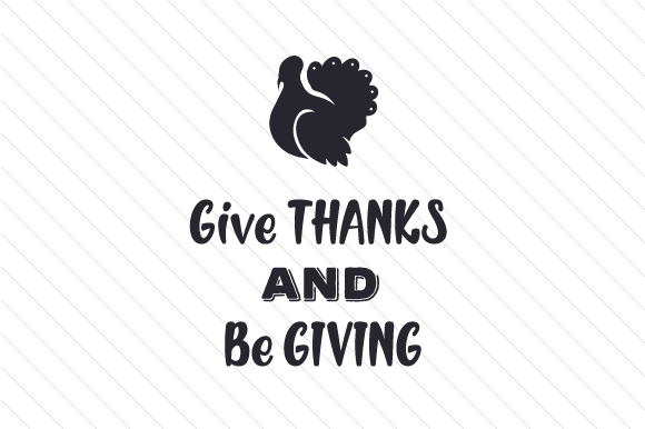Give THANKS and Be GIVING Thanksgiving Craft Cut File By Creative Fabrica Crafts