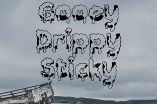 Gooey Drippy Sticky by Jeff Bensch