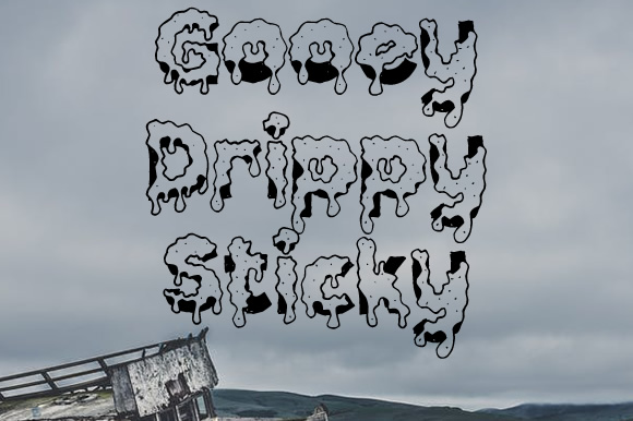 Print on Demand: Gooey Drippy Sticky Decorative Font By jeffbensch