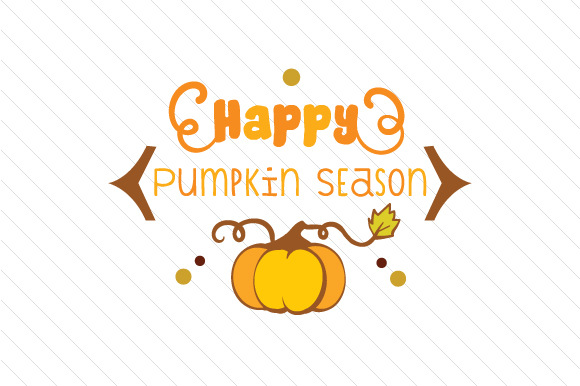Happy Pumpkin Season Herbst Plotterdatei von Creative Fabrica Crafts
