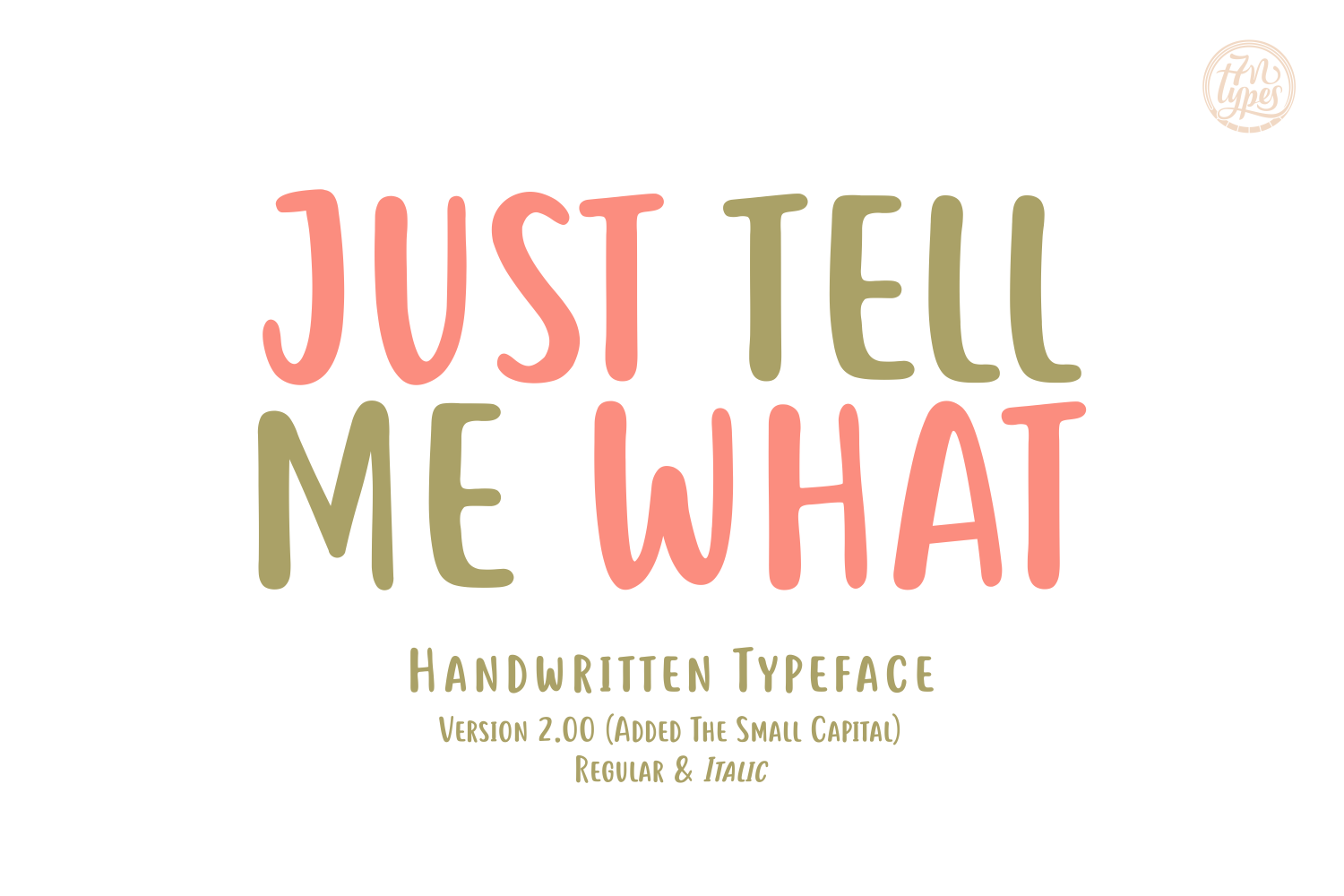 Print on Demand: Just Tell Me What Script & Handwritten Font By Situjuh