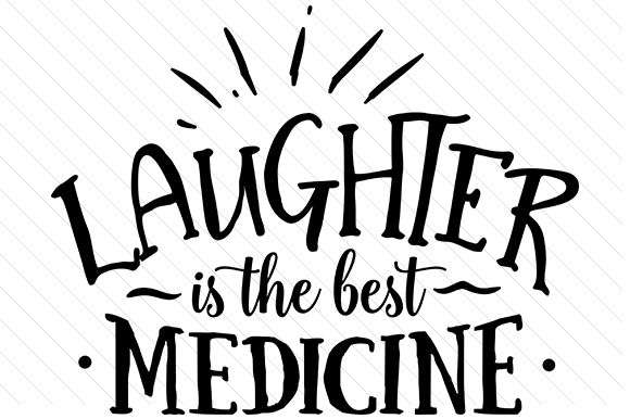 Laughter is the Best Medicine Craft Design By Creative Fabrica Crafts