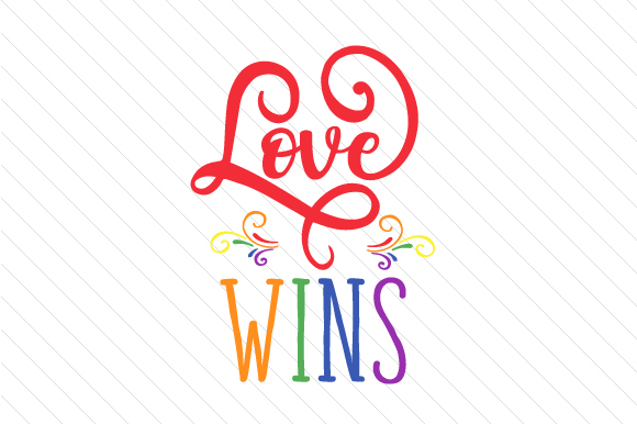 Download Free Love Wins Svg Cut File By Creative Fabrica Crafts Creative Fabrica for Cricut Explore, Silhouette and other cutting machines.