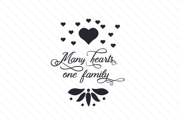 Many Hearts One Family Step Family Craft Cut File By Creative Fabrica Crafts
