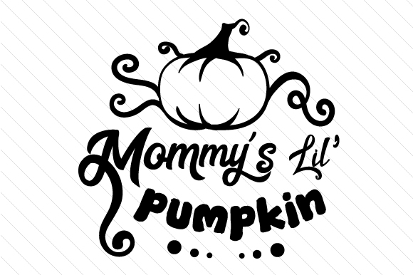 Mommy's Lil Pumpkin Fall Craft Cut File By Creative Fabrica Crafts - Image 2