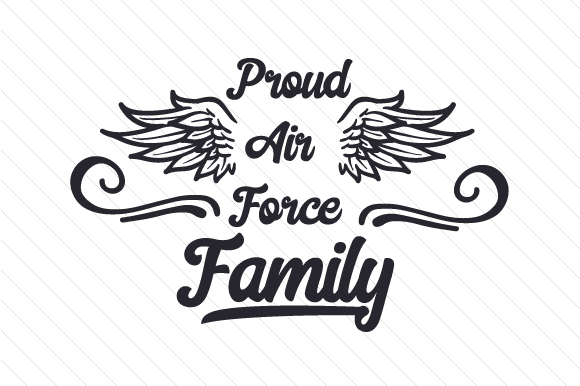 Download Free Proud Air Force Family Svg Cut File By Creative Fabrica Crafts for Cricut Explore, Silhouette and other cutting machines.