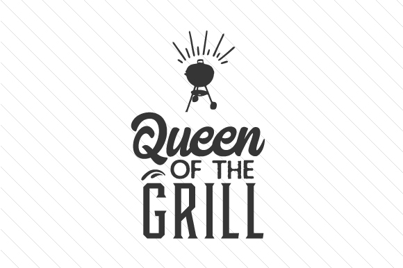 Download Free Queen Of The Grill Svg Cut File By Creative Fabrica Crafts for Cricut Explore, Silhouette and other cutting machines.