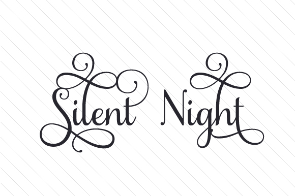 Silent Night Svg Cut File By Creative Fabrica Crafts Creative