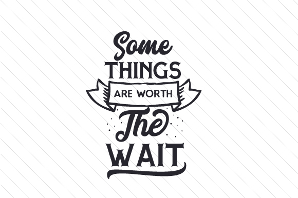 Some Things Are Worth the Wait Adoption Craft Cut File By Creative Fabrica Crafts - Image 2