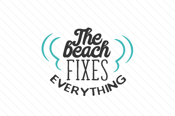 Download Free The Beach Fixes Everything Svg Cut File By Creative Fabrica for Cricut Explore, Silhouette and other cutting machines.