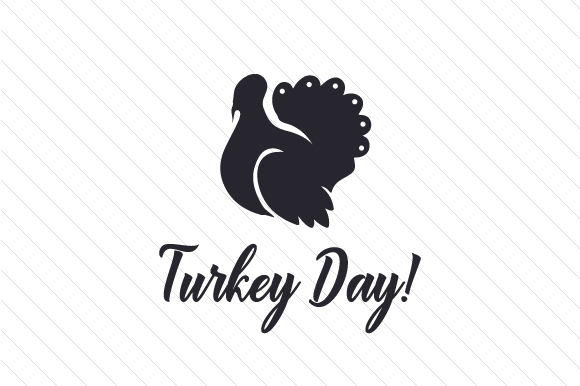 Turkey Day! Thanksgiving Craft Cut File By Creative Fabrica Crafts