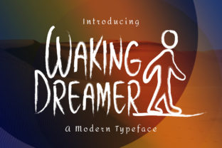 Waking Dreamer by Seemly Fonts