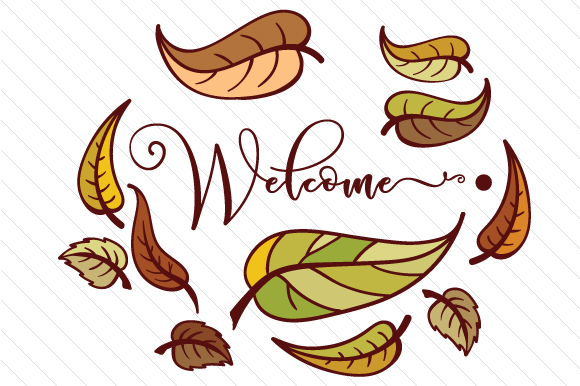 Download Free Welcome With Leaves Svg Cut File By Creative Fabrica Crafts for Cricut Explore, Silhouette and other cutting machines.
