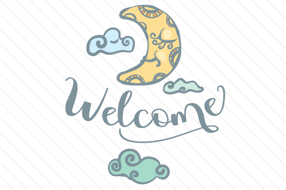 Download Free Welcome With Moon Svg Cut File By Creative Fabrica Crafts for Cricut Explore, Silhouette and other cutting machines.