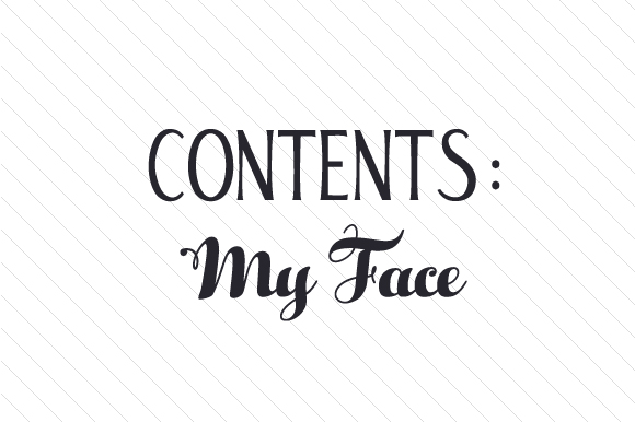 Contents My Face Svg Cut File By Creative Fabrica Crafts