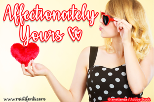 Affectionately Yours by Misti