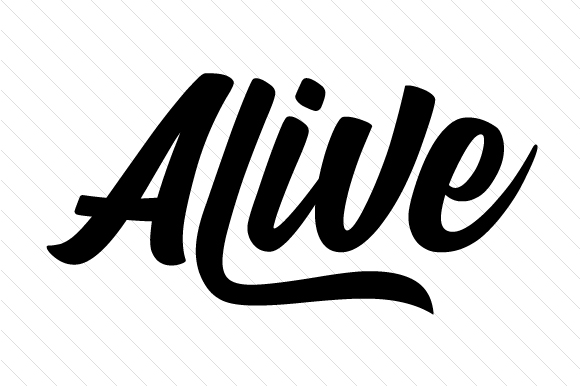 Alive Word Art Craft Cut File By Creative Fabrica Crafts