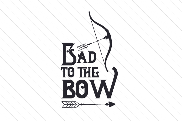 Bad to the Bow Sports Craft Cut File By Creative Fabrica Crafts