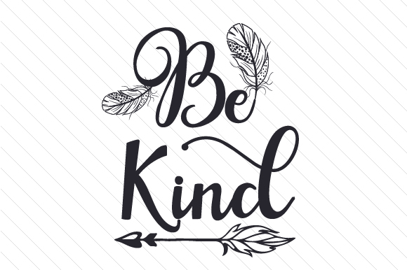 Download Free Be Kind Svg Cut File By Creative Fabrica Crafts Creative Fabrica for Cricut Explore, Silhouette and other cutting machines.