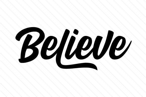 Believe Word Art Craft Cut File By Creative Fabrica Crafts
