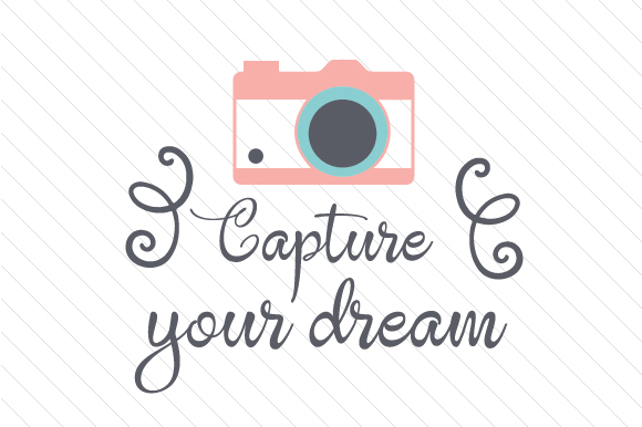 Download Free Capture Your Dream Svg Cut File By Creative Fabrica Crafts for Cricut Explore, Silhouette and other cutting machines.